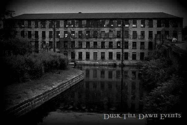 Armley Mill Leeds Ghost Hunts with Dusk Till Dawn Events